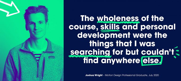 The wholeness of the course, skills and personal development were the things I was searching for